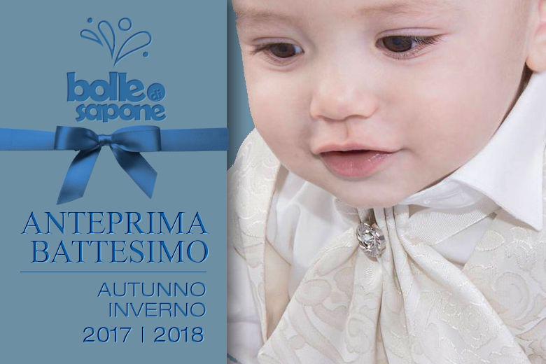 Anteprima Abiti Battesimo Autunno Inverno 2017 2018