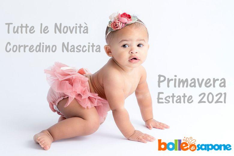 Tutte le Novità Corredino Nascita Primavera Estate 2021 - Bolle di Sapone®