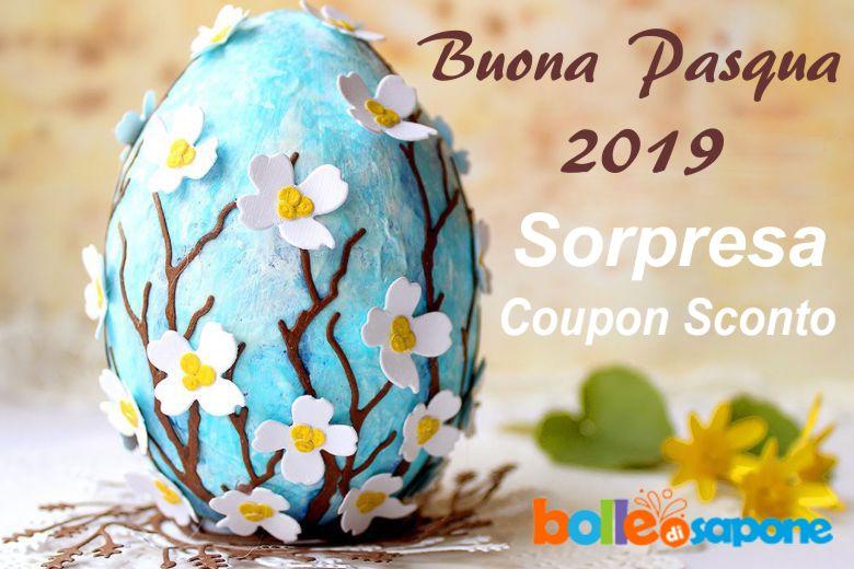 Buona Pasqua 2019 con Sorpresa Coupon Sconto Extra - Bolle di Sapone