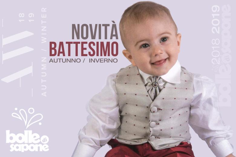 Novità Battesimo Autunno Inverno 2018-2019 OFFERTA LANCIO - Bolle di Sapone  Abbigliamento 3c06fabc156