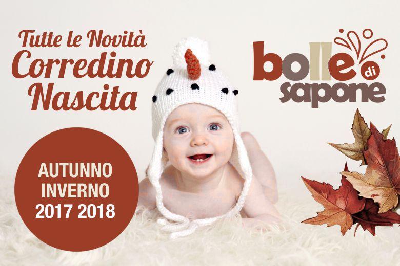 Corredino Nascita Autunno Inverno 2017 2018 Nuovi Arrivi. Bolle di Sapone  Abbigliamento Bambini e Neonati ... c697fbe4633d
