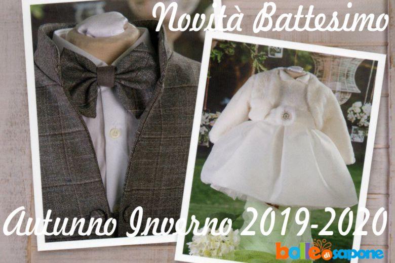 Novità Abiti Battesimo Autunno Inverno 2019-2020 - Bolle di Sapone